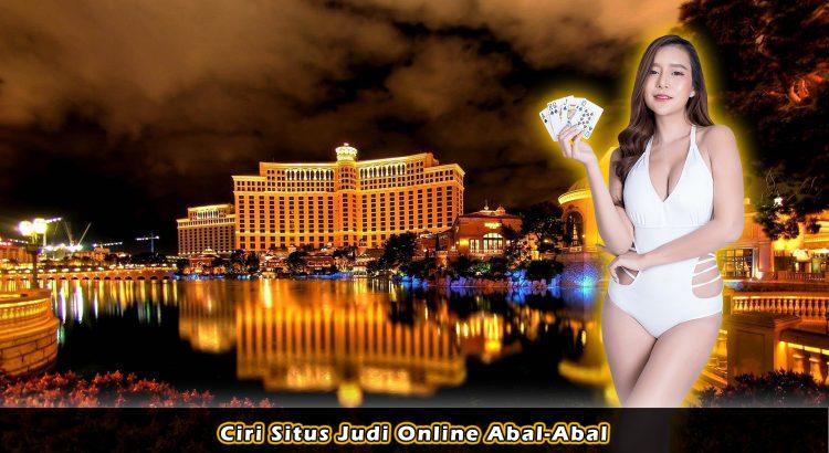 Ciri Situs Judi Online Abal-Abal