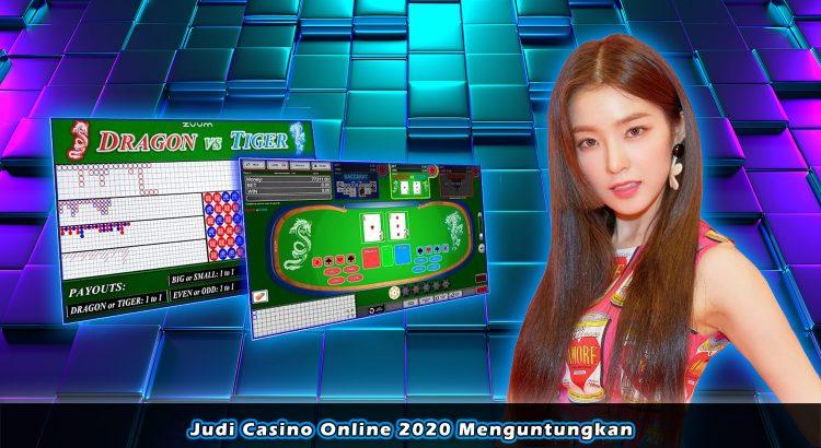 Judi Casino Online 2020 Menguntungkan