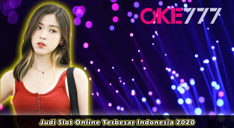 Judi Slot Online Terbesar Indonesia 2020